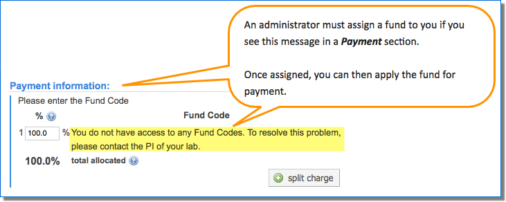 Figure 4.  If you see this alert message, you need to be assigned a fund number by an administrator before you can complete the payment section. Save your request as a draft if you are unable to submit without providing a payment number.