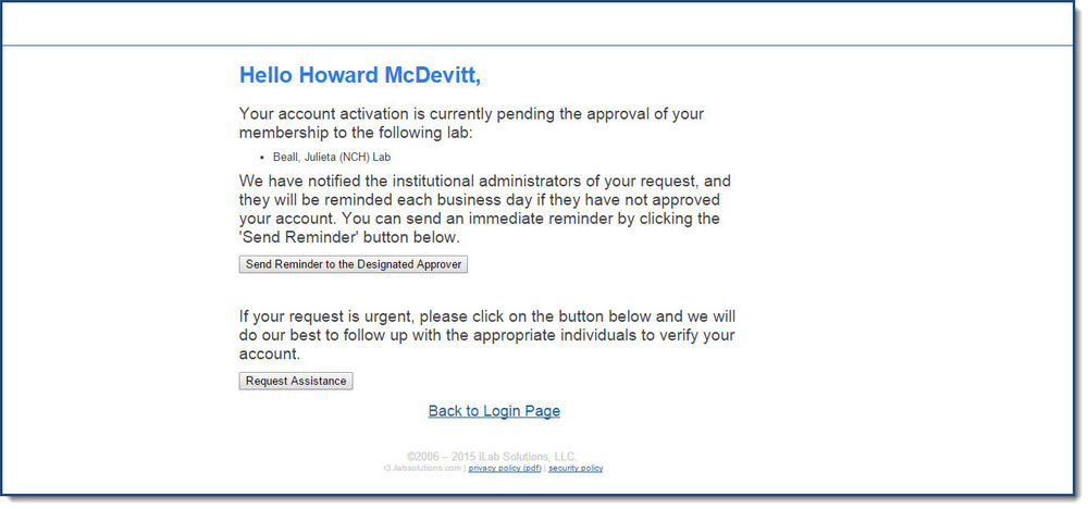 Figure 1:  You will receive this message if your request has not yet been approved.