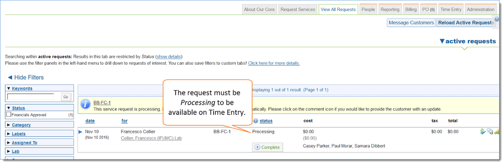 Figure 3: Make sure the request is Processing before you try to add it to Time Entry.