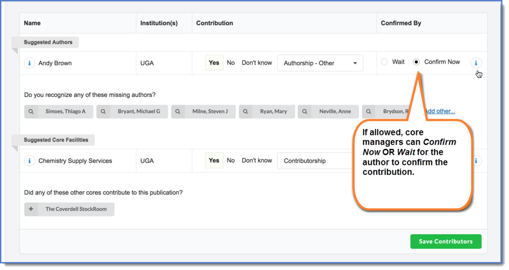 Figure 1: Pending institution controlled settings, you may be able to select Wait (for an author to confirm your facilities contribution) or Confirm Now to confirm your facility's contribution to a publication.