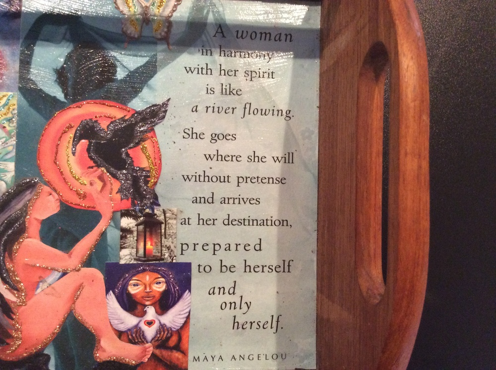 The front of one of the Maya Angelou cards my Mother gave me.  Shown here, I have incorporated the card into a piece of collage art I made in November 2013.