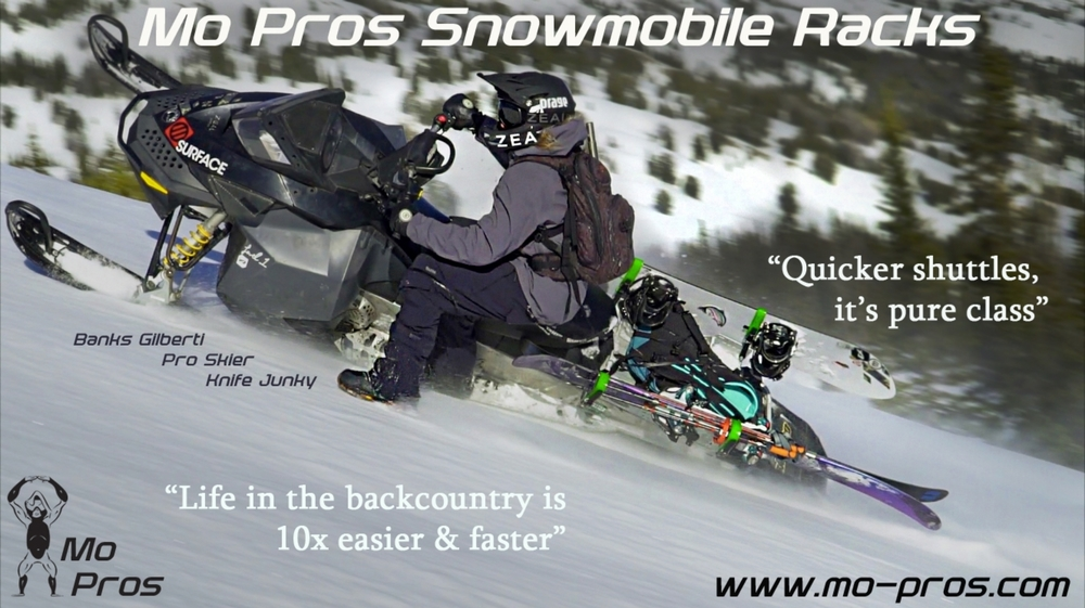 """Since I dropped on my Ajoosta set up it's opened up an entire new world of possibilities. The ability to throw a snowboard and set of skis on either side of the same rack without any adjustments is pure class, delivering quicker shuttle lap times. The ability to pack it full of my 'goodies' makes day trips way more fun and week long trips less primitive. With the pack mule days behind me, my backcountry lifestyle is 10 times easier and faster. This season was the driest on record, we saw plenty of dirt, rock, mud riding, and stream crossing to reach into zones and inevitably beating the hell out of our sleds. Mo Pros takes on the elemets, their racks have proven to be indestructible, no matter what we throw at them. Wish we can say the same for the front end of our sleds..... guess they call them snowmobiles for a reason!"