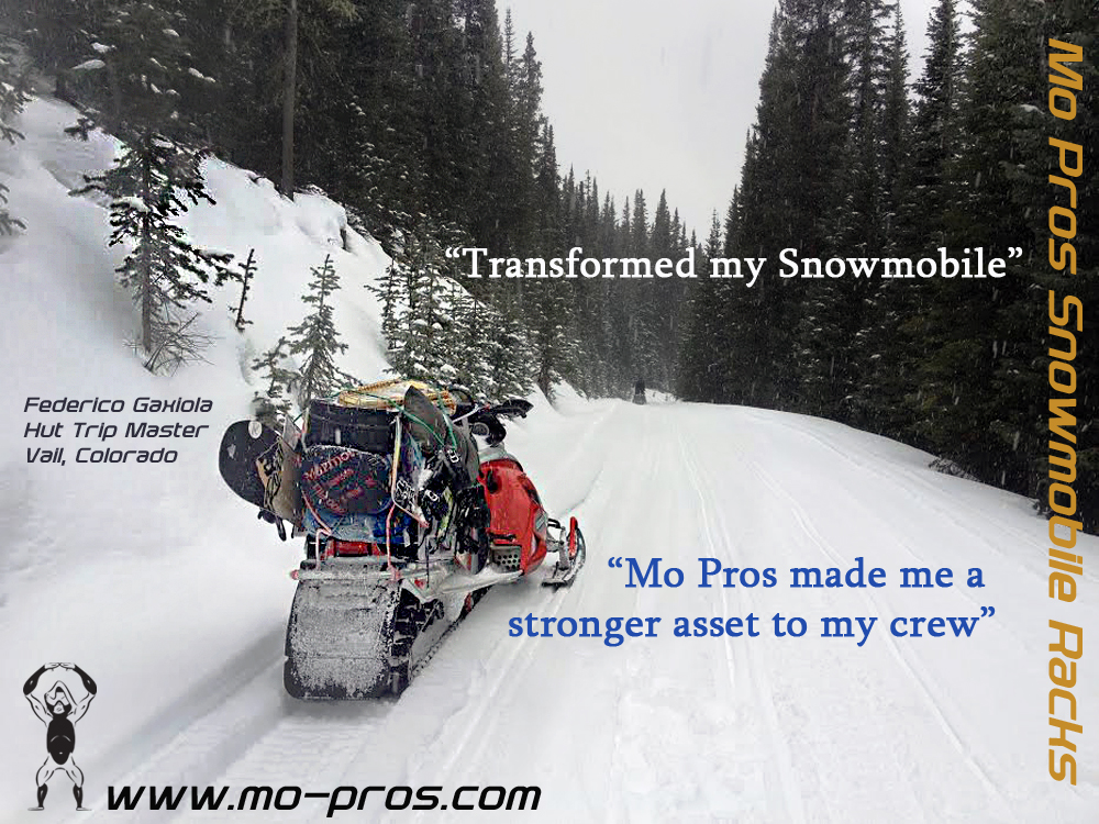 My Mo Pros Snowmobile snowboard rack has transformed my snow machine. Before I would have to bungee my gear to the tunnel, which is basically a junk show. With my Mo Pros snowboard rack, I'm an asset to the crew I ride snowmobiles with. When it comes to get getting the job done, my sled is the typical shuttle rig and gear loader; it's about being out there and getting the job done right.     I don't ever have to limit myself either, I can bring multiple sticks up, ski's, gear, at anytime. With the Ajoosta rack, there are no compromises; your united with your snowmobile in the backcountry.