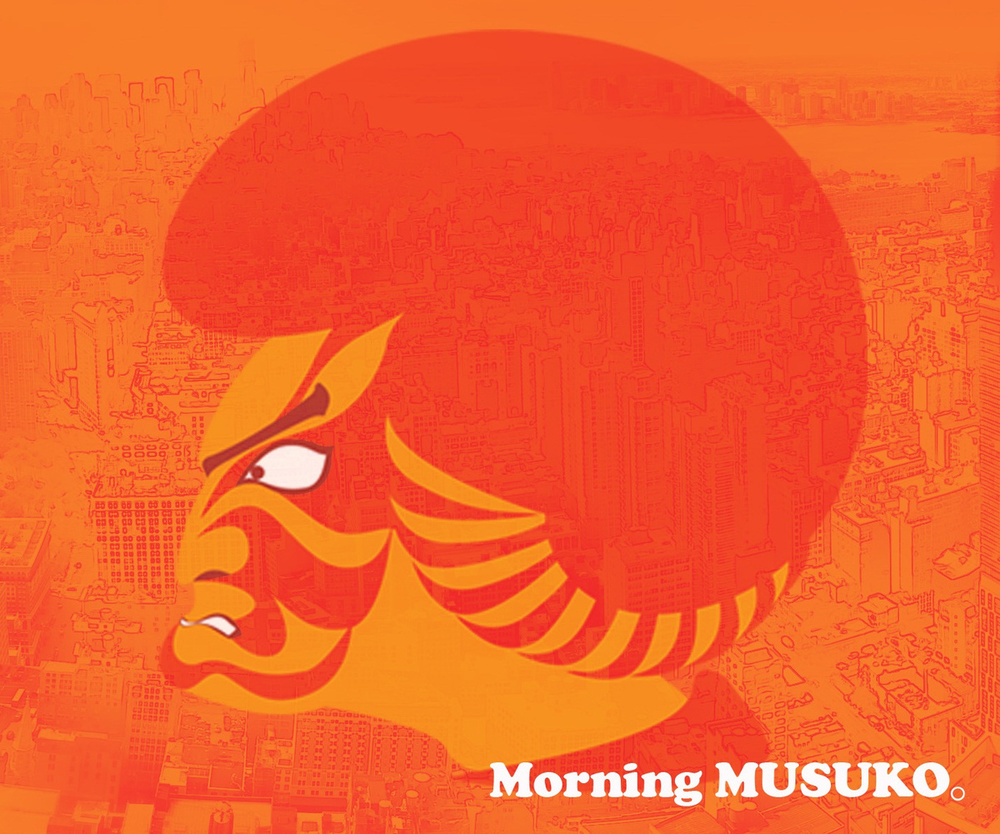 Morning Musuko!