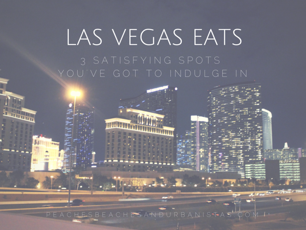Las Vegas Eats 3 for 3 PBU