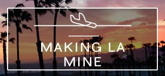 making-los-angeles-mine