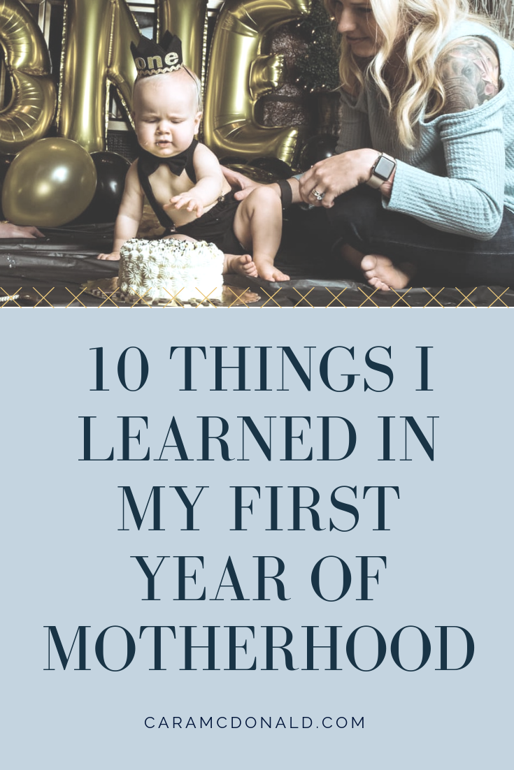 10 things I learned in my first year of motherhood — tips to get through the newborn phase and beyond.