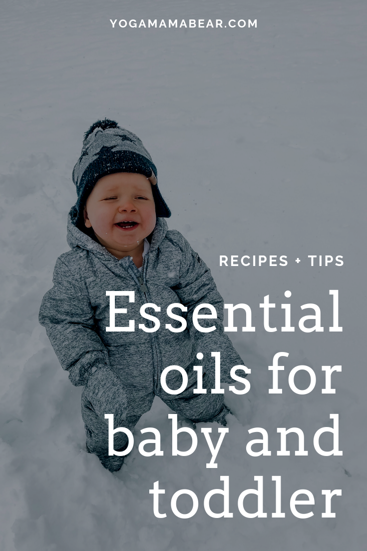 My favorite kid-friendly essential oils recipes and tips for babies and toddlers — Yoga Mama Bear blog