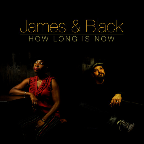 "James & Black ""How long is now"" (U.S.A)"