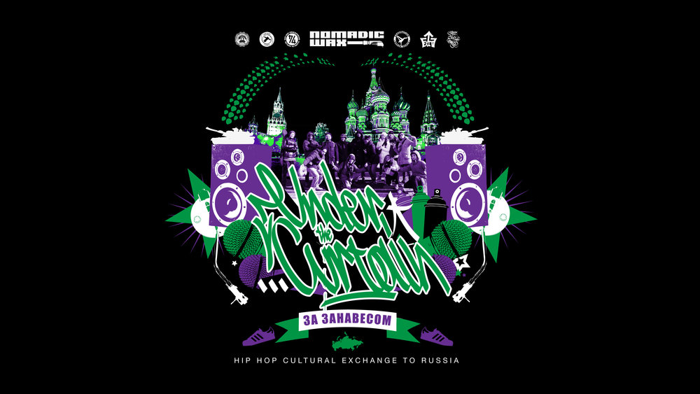 """Under the Curtain - Hip Hop cultural exchange to Russia"" - Cover Artwork by: djnio.net"