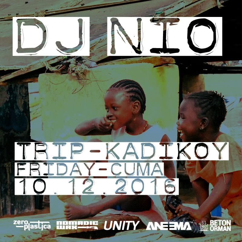 flyer-dj-nio-istanbul-trip-dic-kadikoy-music.png