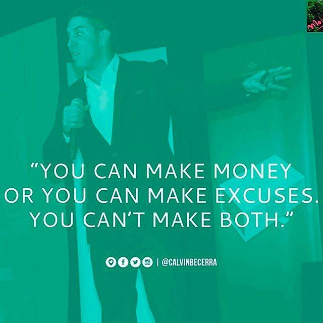 Money all day. 💯💰 #IHateExcuses