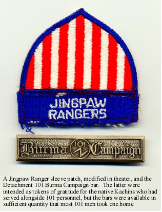 A Jingsaw Ranger Sleeve Patch modified in Theater and the Detachment 101 Burma Campaign Bar