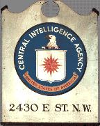 Original sign from the CIA's first building on E Street in Washington, DC. Source:  CIA