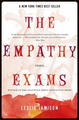 The Empathy Exams,   Graywolf Press, 2014