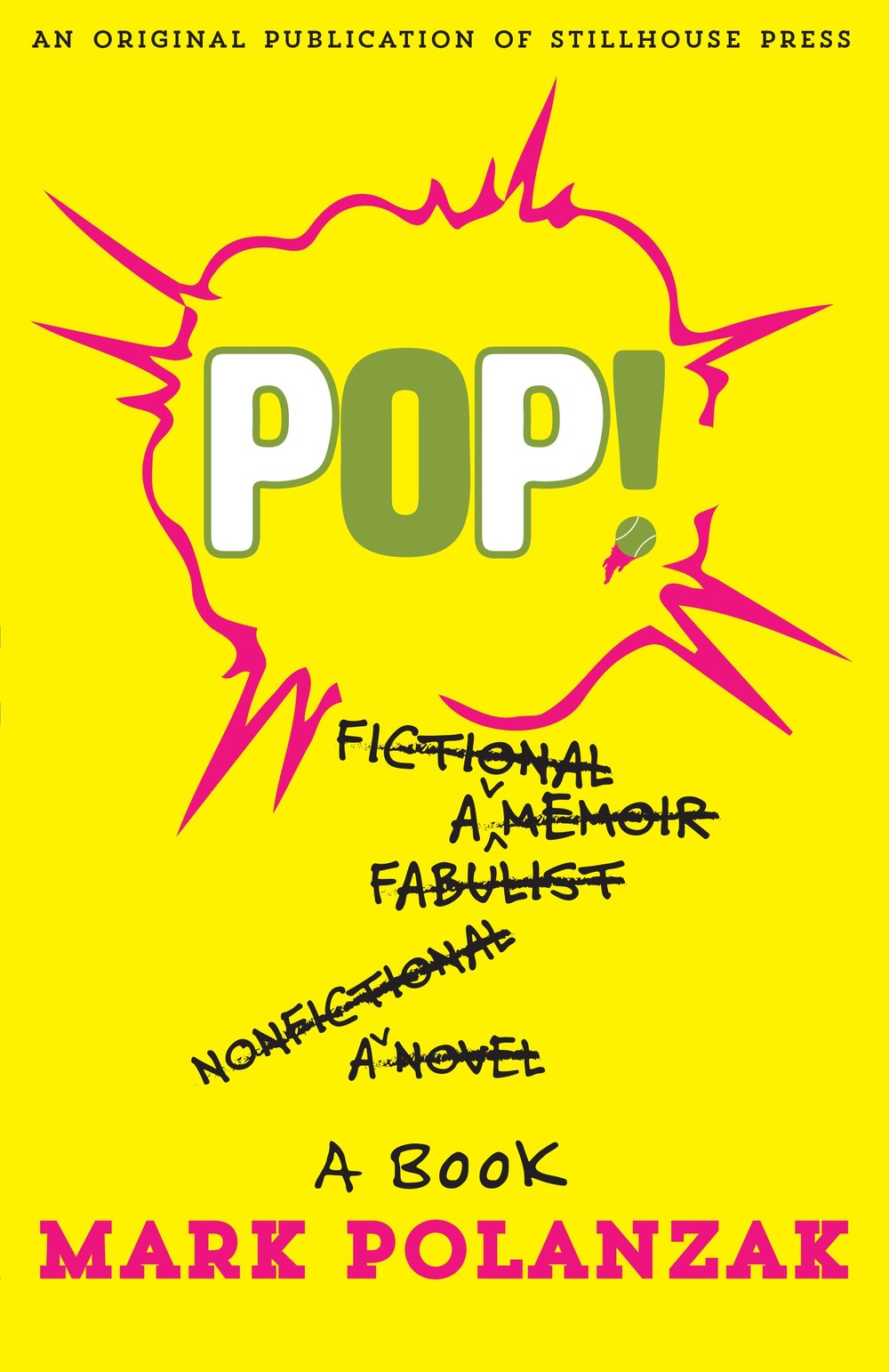 "Luman's first cover design for Stillhouse Press, ""Pop"" by Mark Polanzak"