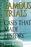 Famous Trials Cases That Made History