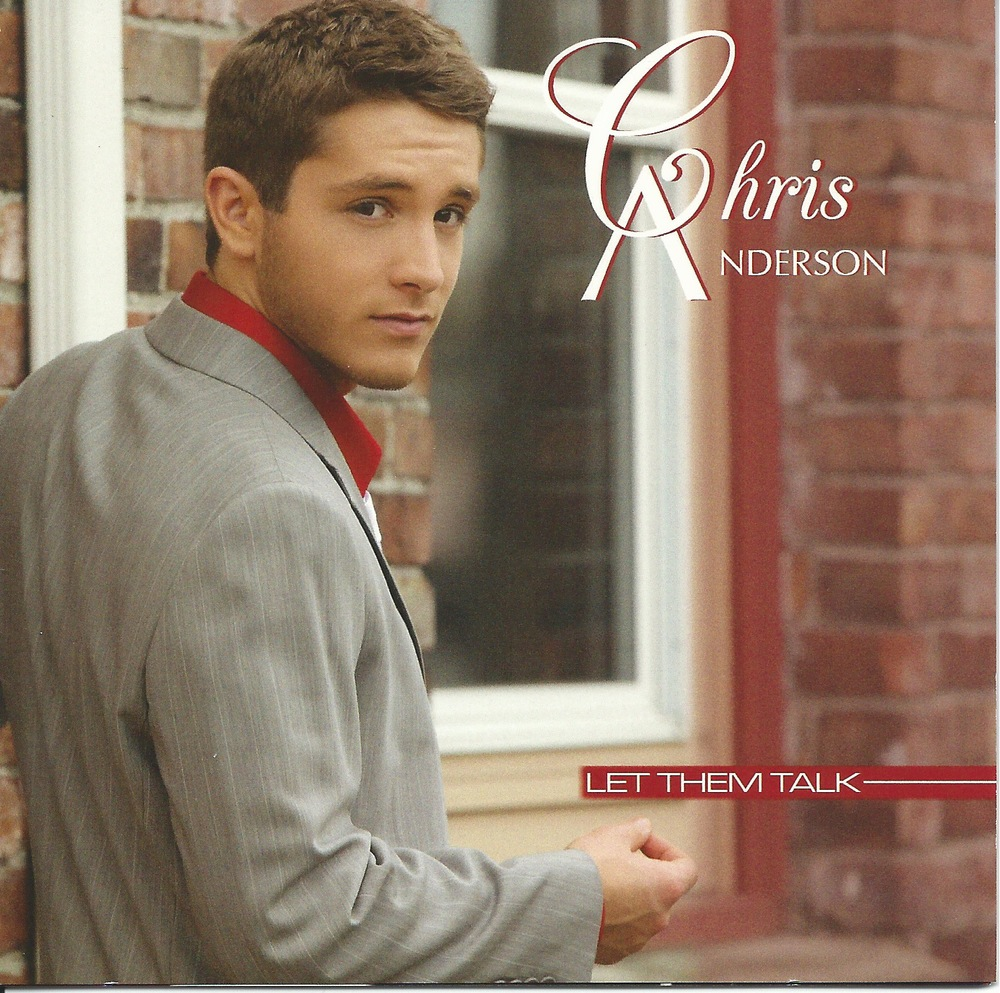 chris andersons, let them talk, album, singer, entertainer