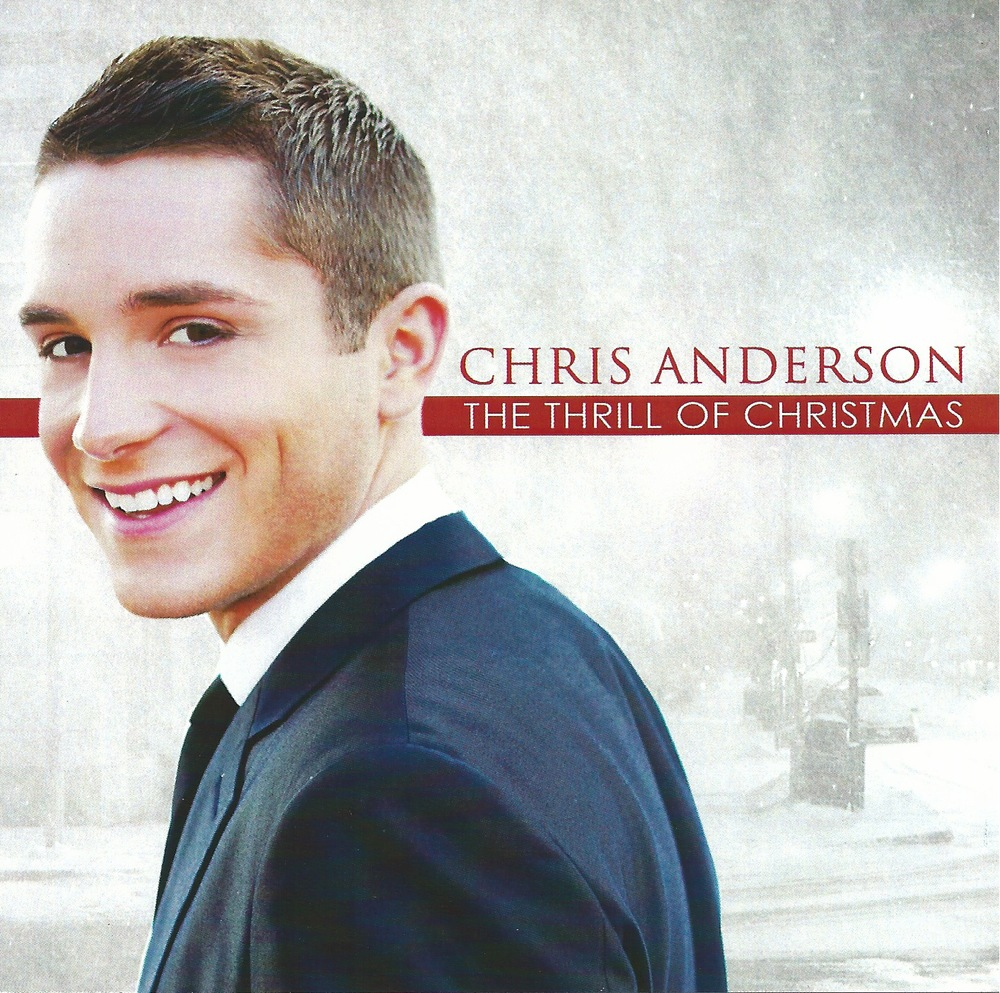 Chris Anderson, The thrill of christmas, entertainer, music