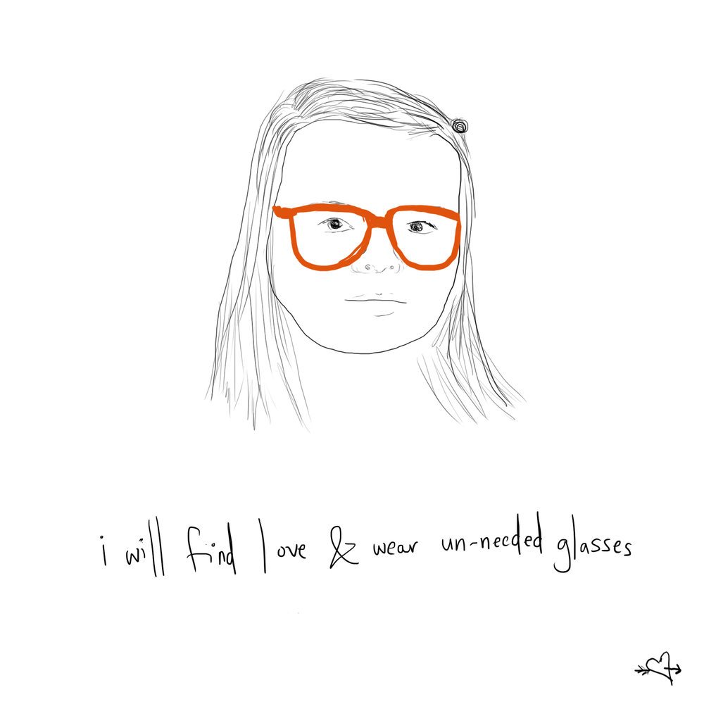 I will find love and wear unneeded glasses