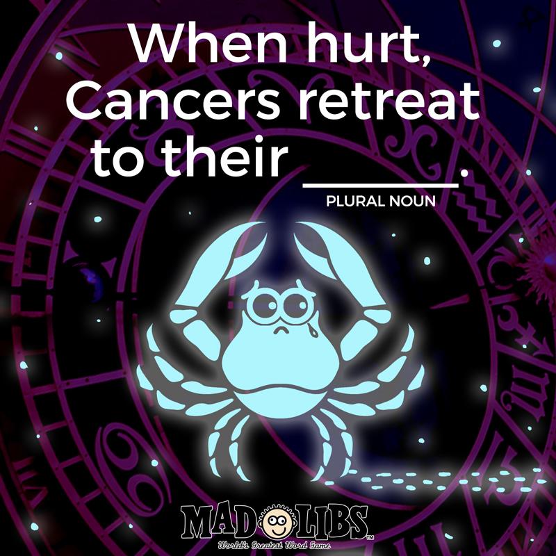 MadLibs_SocialMedia_7.6_CancerHoroscope.jpg