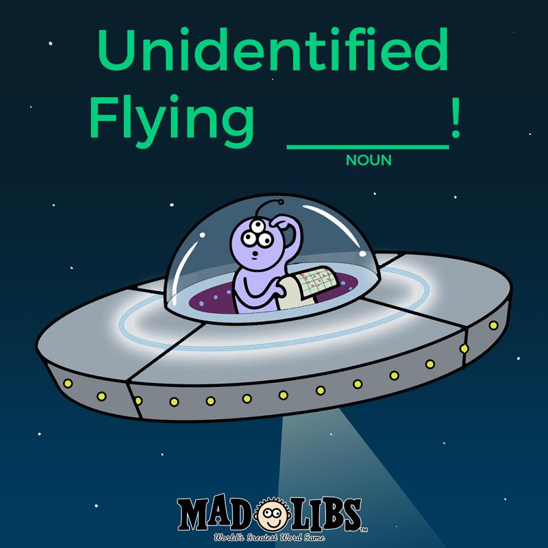 MadLibs-SocialMedia_7.2_UFO.jpg