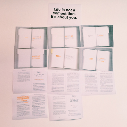 The wall facing my work desk is a collection of readings that inspire me greatly when I'm going through personal struggles. Reading them on a regular basis reminds me of things I should not oversee.