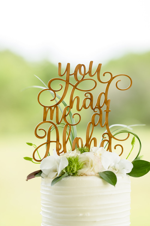 YOU HAD ME AT ALOHA  WEDDING CAKE DECOR IDEAS