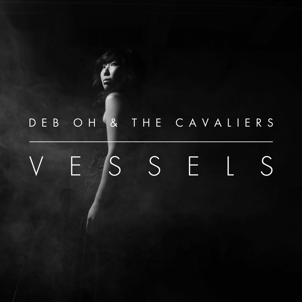 Deb Oh & The Cavaliers Vessels