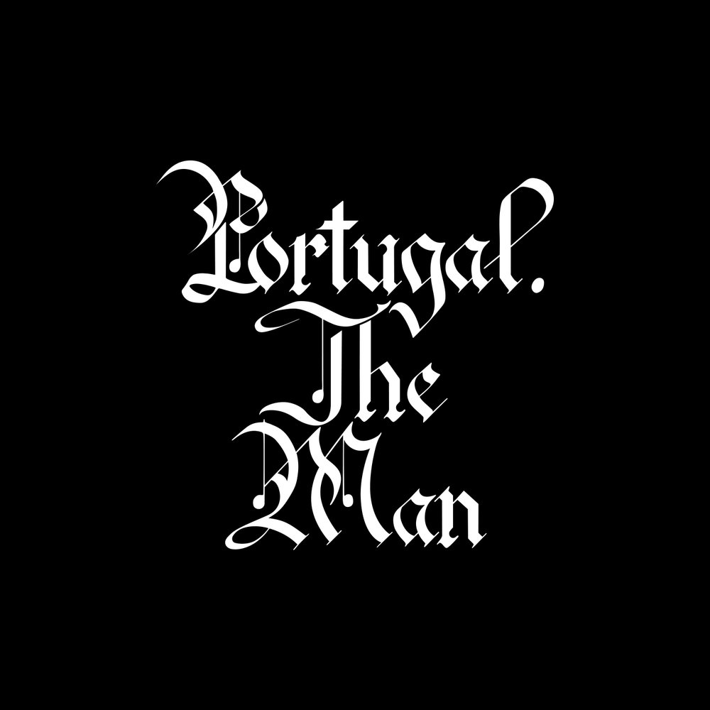Portugal. the man    custom black letter   logo