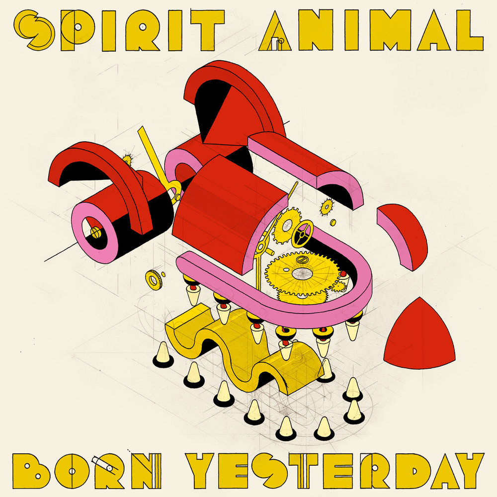 SPIRIT ANIMIAL    BORN YESTERDAY   Album art