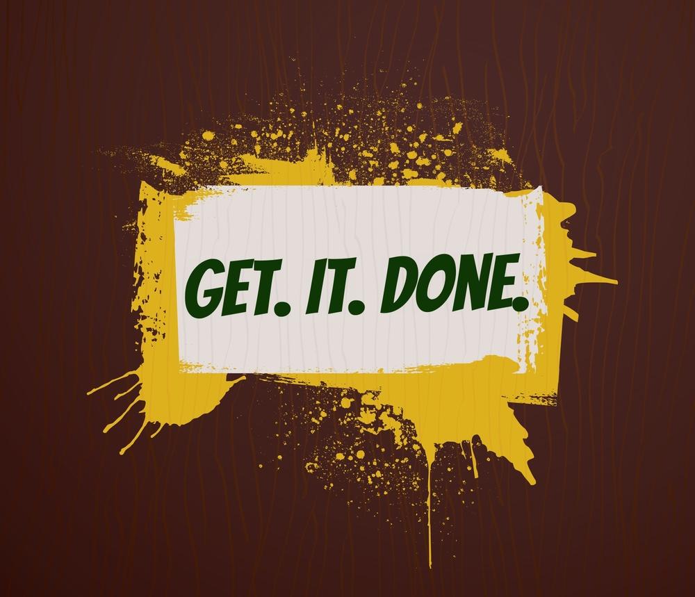 get it done.jpg