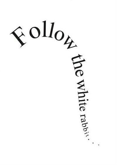follow the white rabbit.jpg