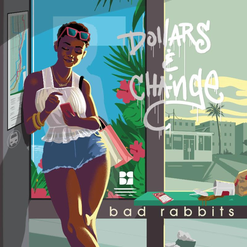 Bad-Rabbits-Dollars-And-Change.jpg