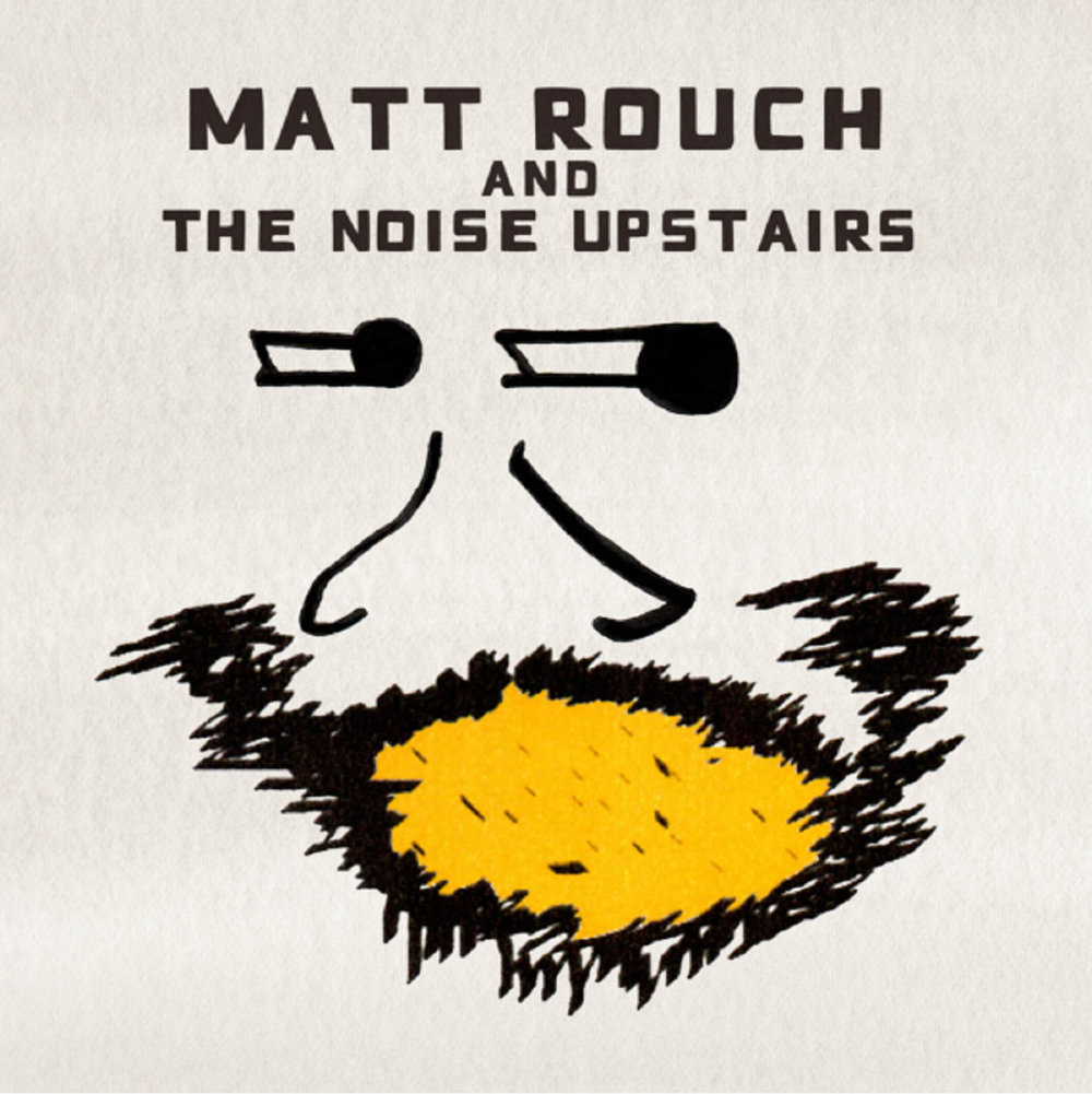 Matt-Rouch-and-the-Noise-Upstairs-Half-Expected-Heartbreak.jpg