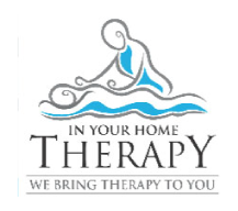 In Your Home Therapy  WE BRING THERAPY TO YOU   Local Phone :905 592 4601  GTA Phone:  416 671 8663  Website : www.inyourhometherapy.com   Email : Info@inyourhometherapy.com