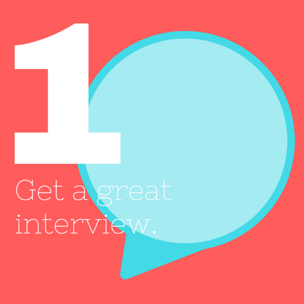 1 Get a great interview.png
