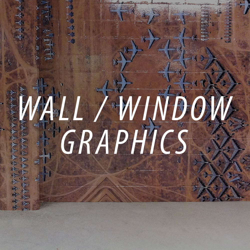 WALL GRAPHICS AND WINDOW GRAPHICS