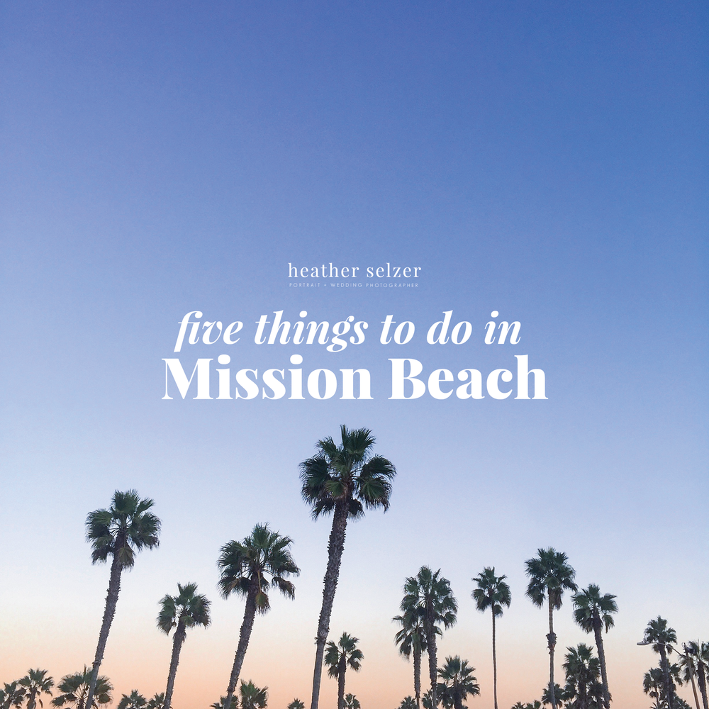 five things to do in mission beach san diego