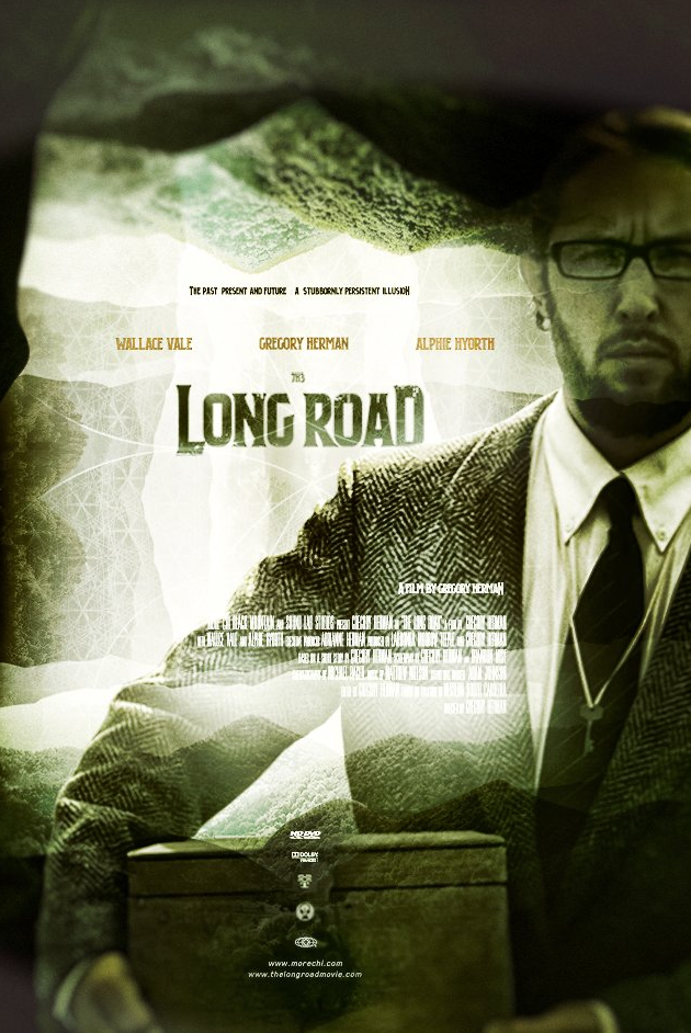 The Long Road  written and directed by Gregory Herman  Release date : 5 | 28 | 14