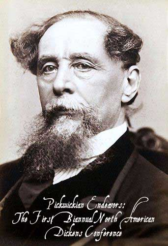 Pickwickian Endeavors: The First Biannual North American Dickens Conference