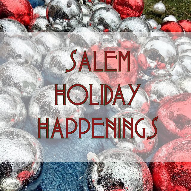 Salem Holiday Happenings