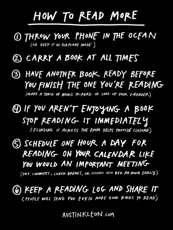 Image from   How to Read More   by  Austin Kleon