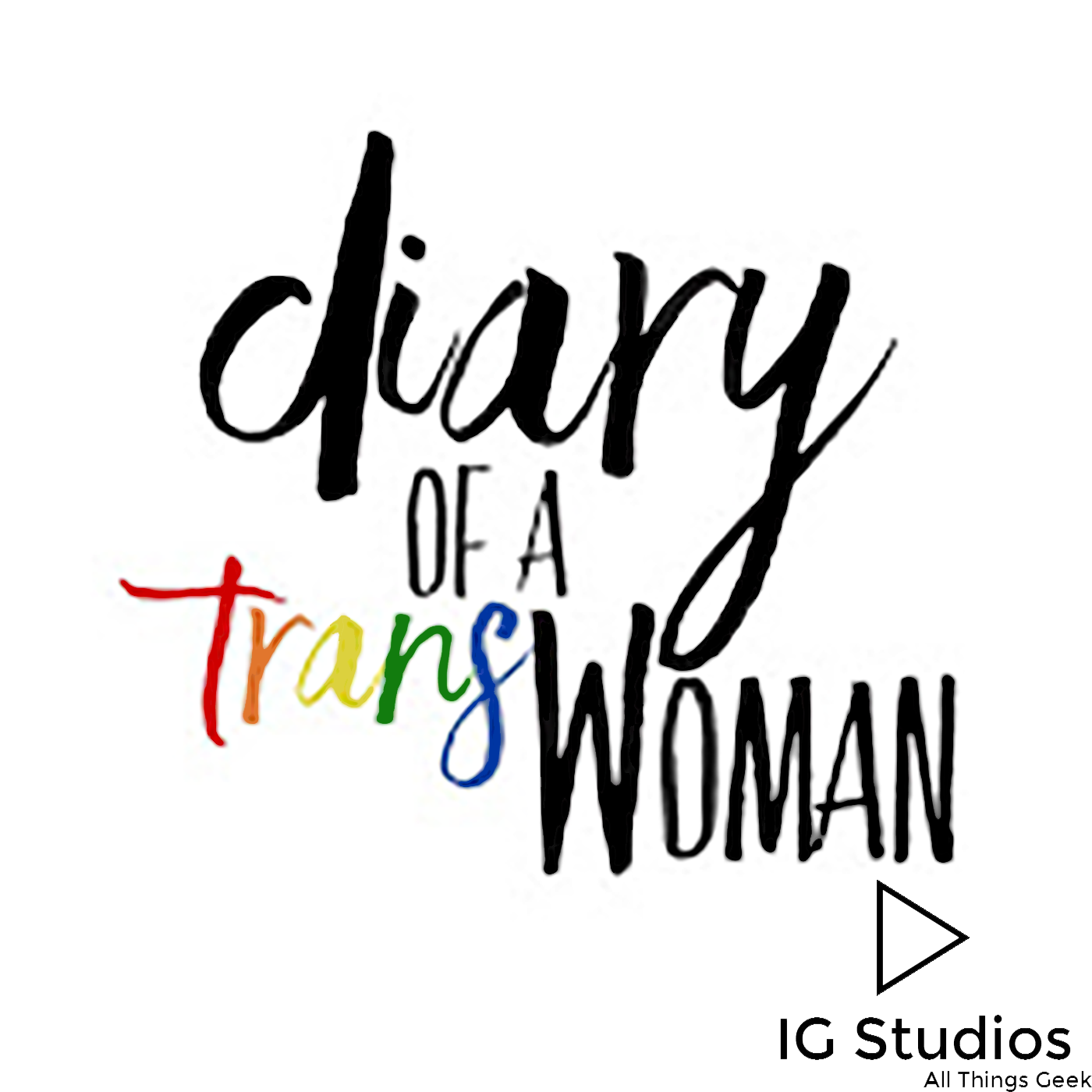 Diary of a Trans Woman - Inked Geek Studios