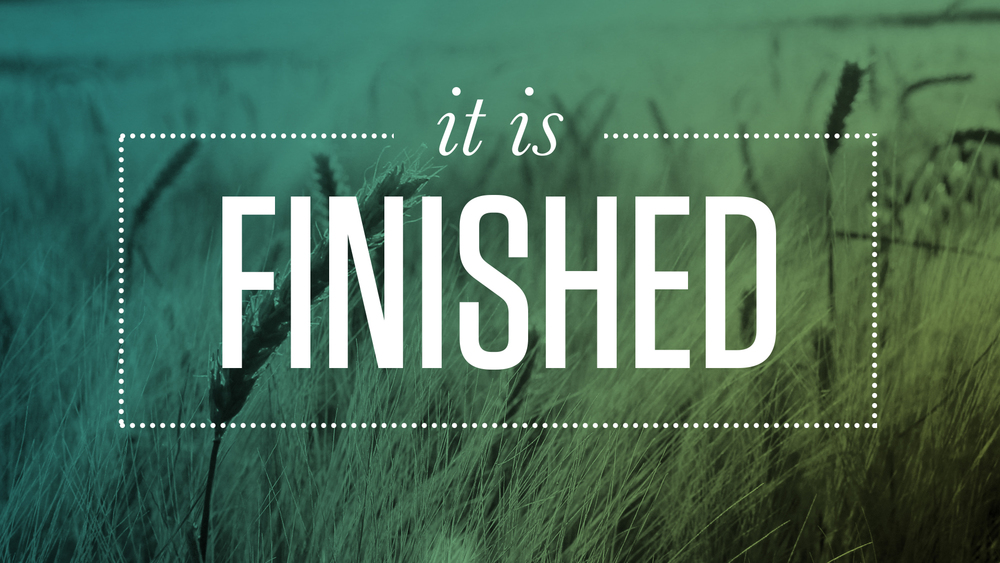 Easter - It Is Finished - Graphics