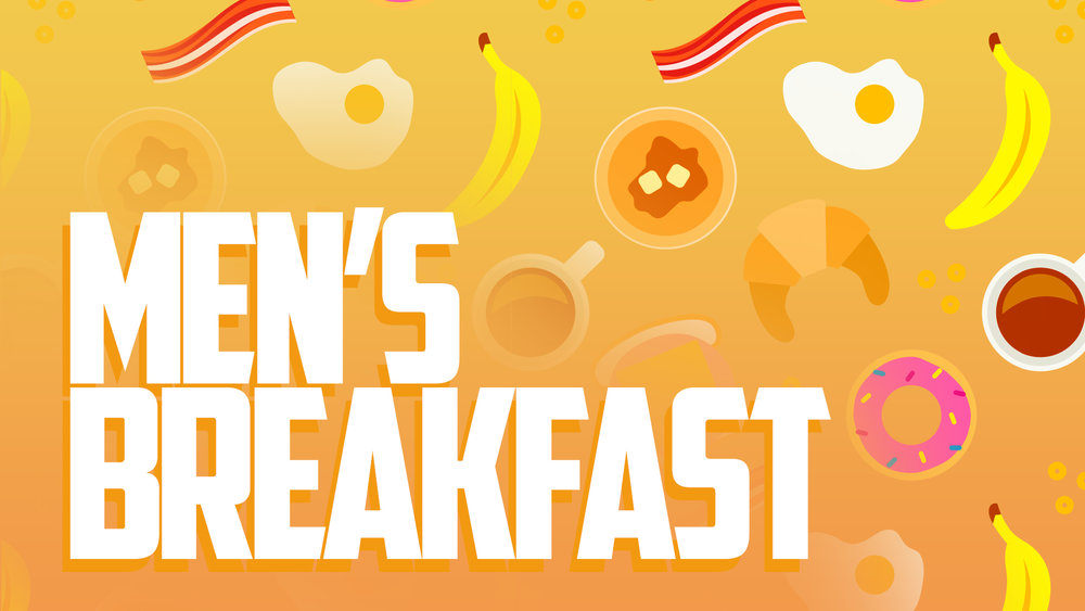 Men's Breakfast - Graphics
