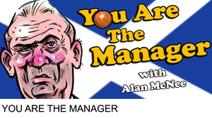 You Are The Manager - With Alan McNee