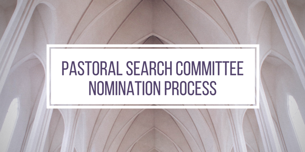 Pastoral Search Committee Nomination Process.png