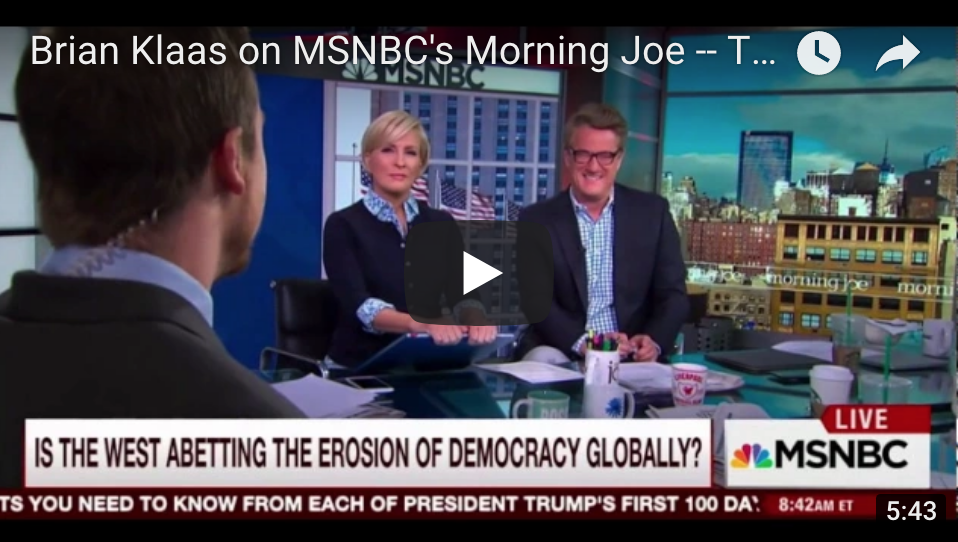 Author Brian Klass talking about the global decline of democracy and his book  THE DESPOT'S ACCOMPLICE  on MSNBC's  Morning Joe.