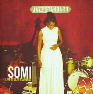 Live at Jazz Standard (SanaaHouse/Palmetto, 2011)